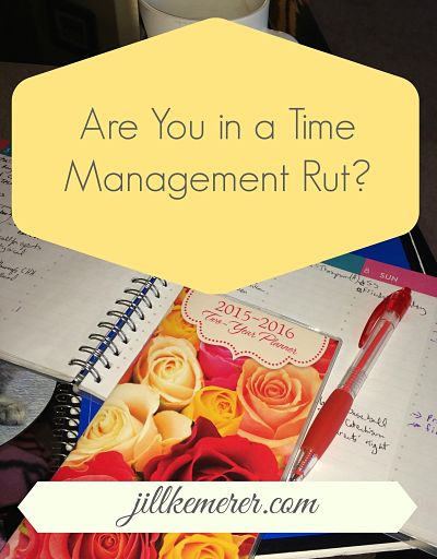 Are You In A Time Management Rut?