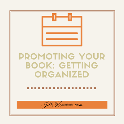 Promoting Your Book: Getting Organized