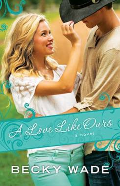 Giveaway! A Love Like Ours By Becky Wade