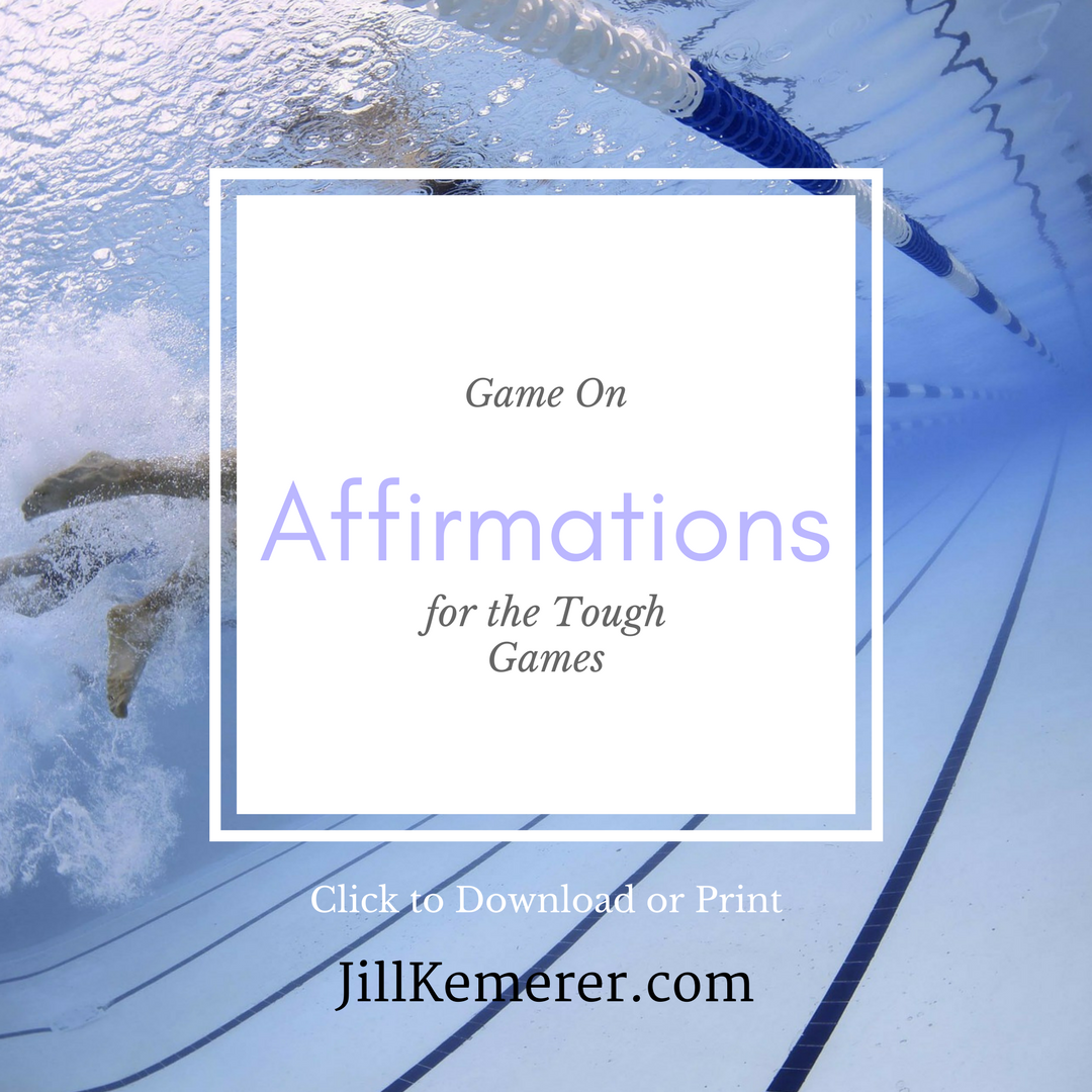 Affirmations for the Tough Games