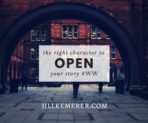 The right character to open your story #ww