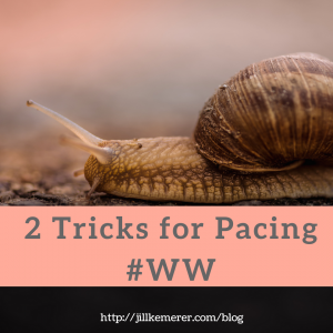 2 Tricks for Pacing #WW