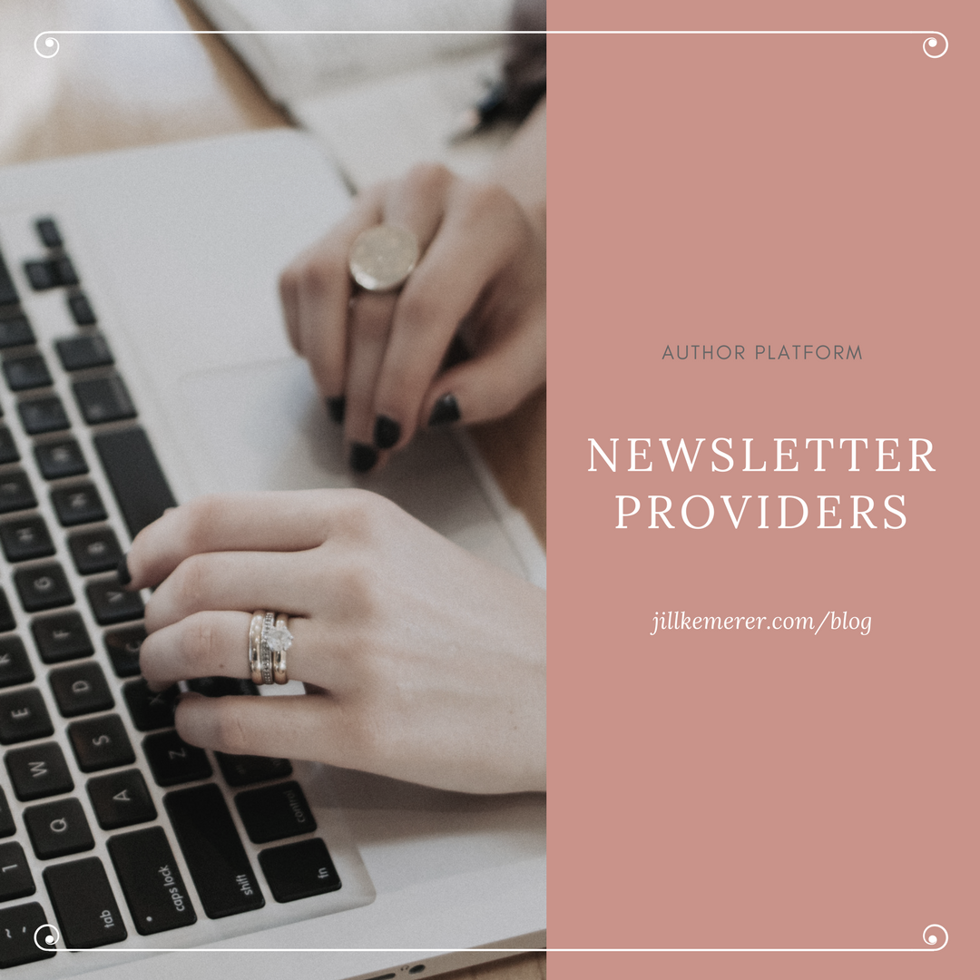 Author Platform: Newsletter Providers
