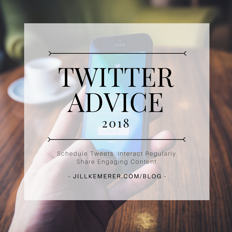 Twitter Advice 2018 Jill Kemerer