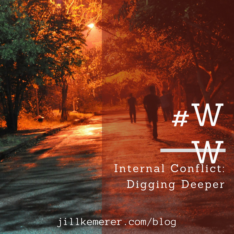 Internal Conflict: Digging Deeper #WW Jillkemerer.com/blog