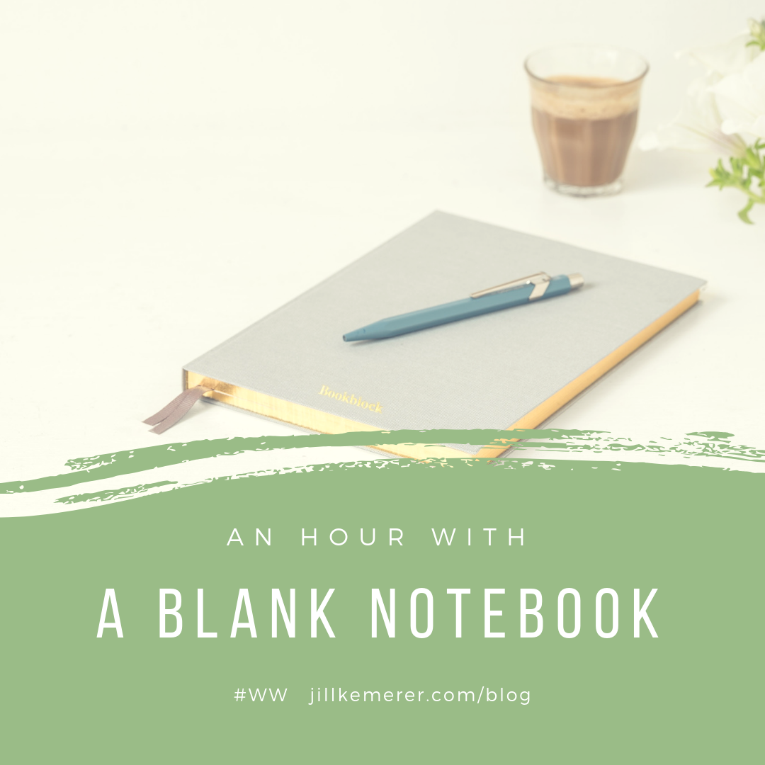 An Hour With A Blank Notebook #ww Jillkemerer.com