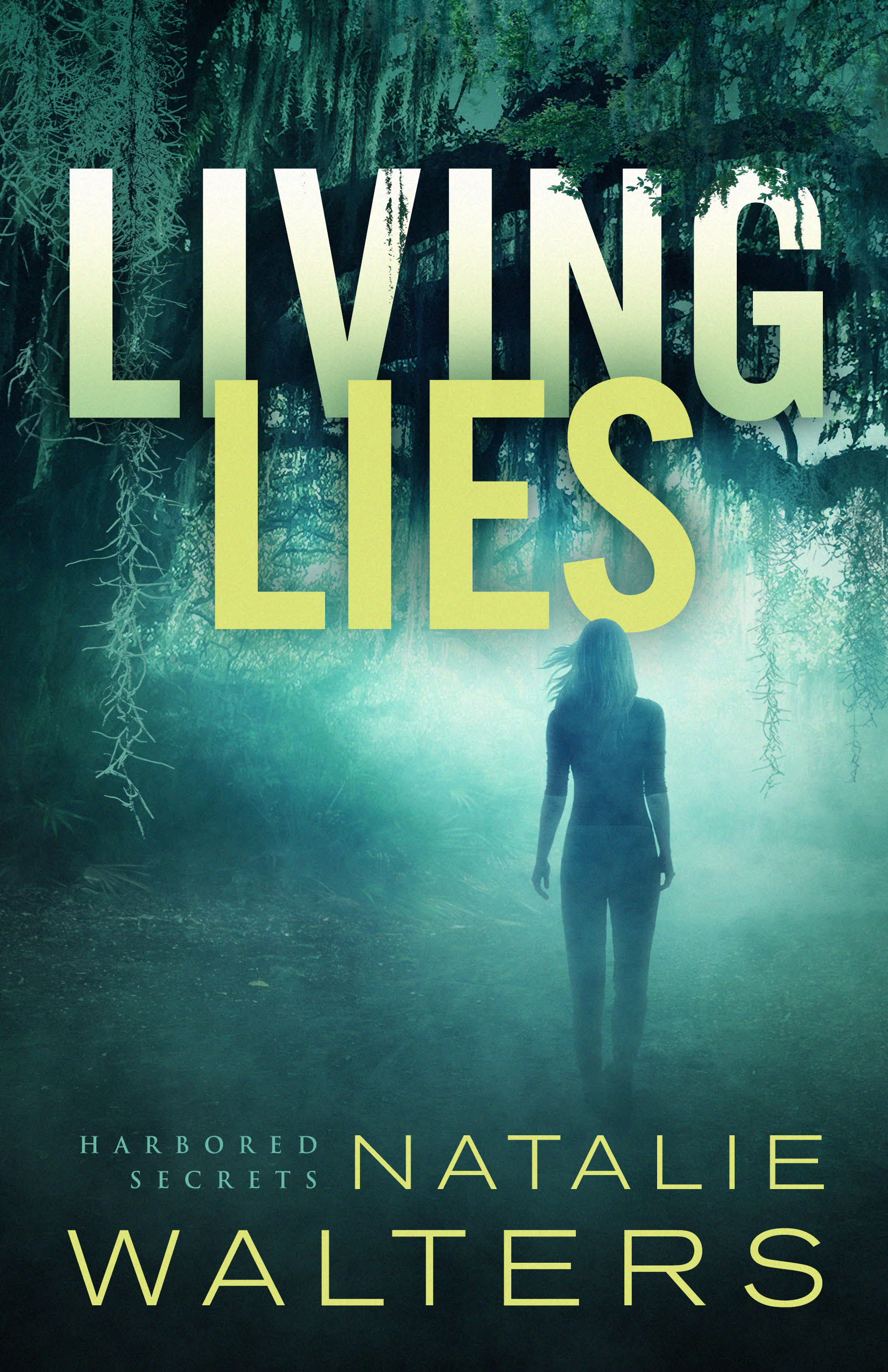 Living Lies by Natalie Walters May 21, 2019