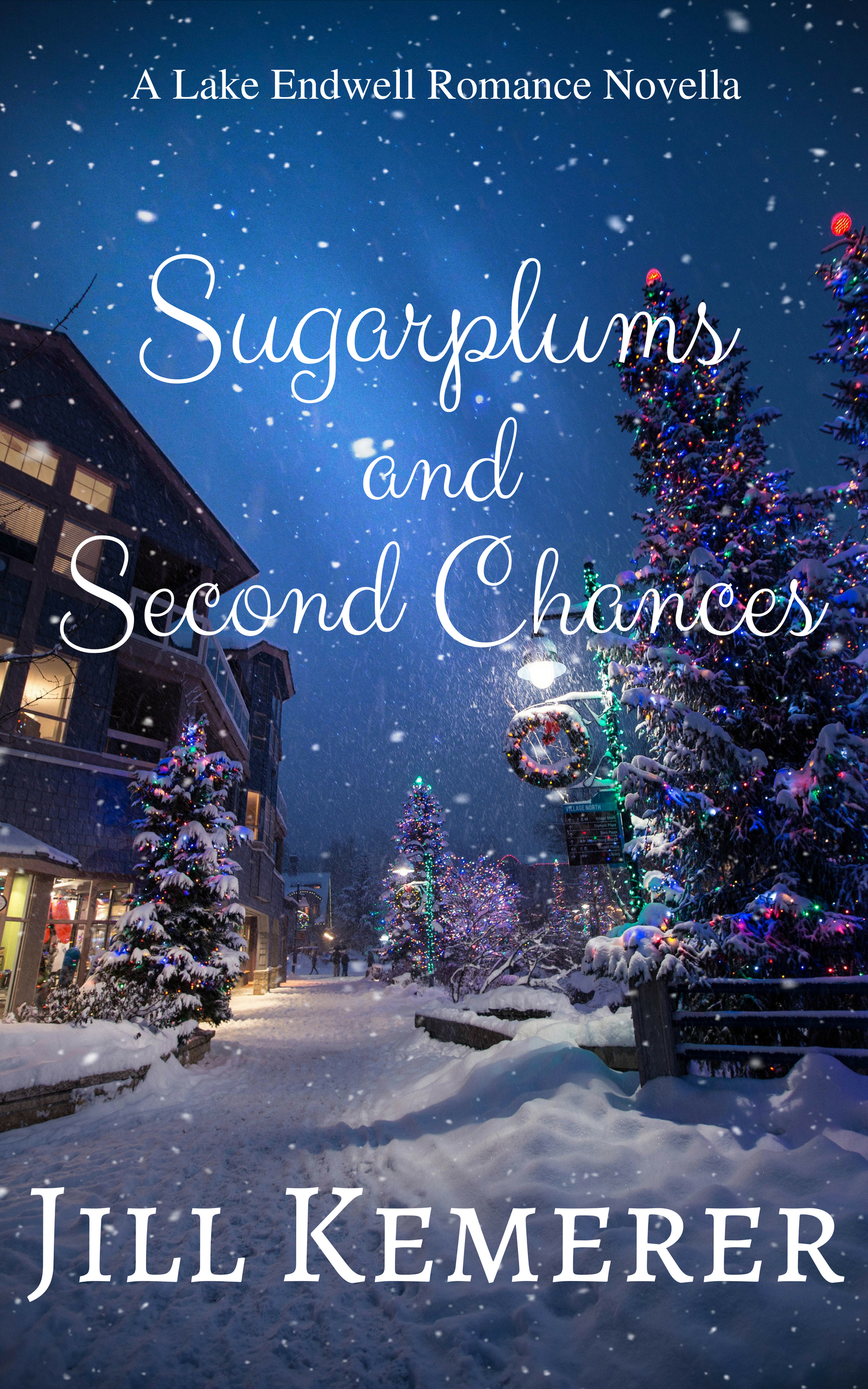 Sugarplums and Second Chances: A Lake Endwell Romance Novella