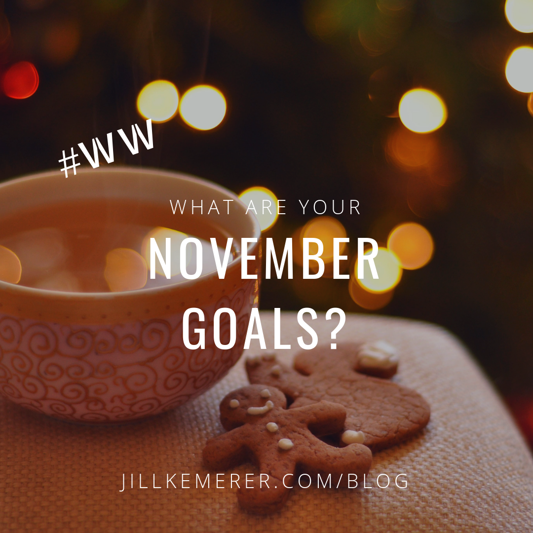 What Are Your November Goals? Jill Kemerer Blog