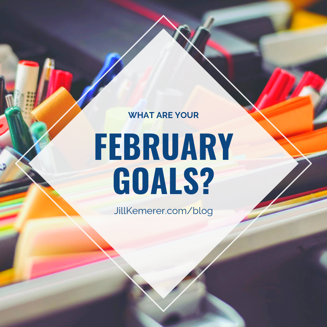 What Are Your February Goals? Jill Kemerer Blog