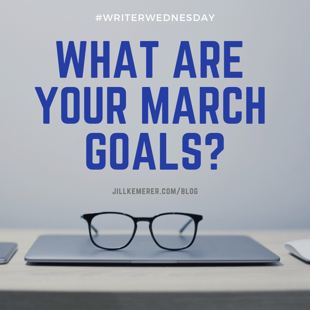 March Goals 2019 Jill Kemerer #ww