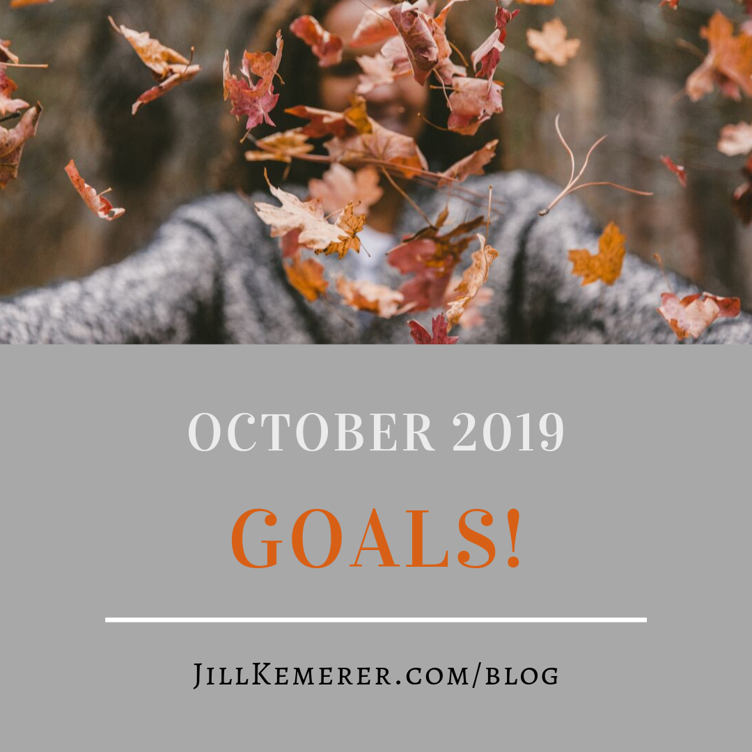 October 2019 Goals Jill Kemerer Blog