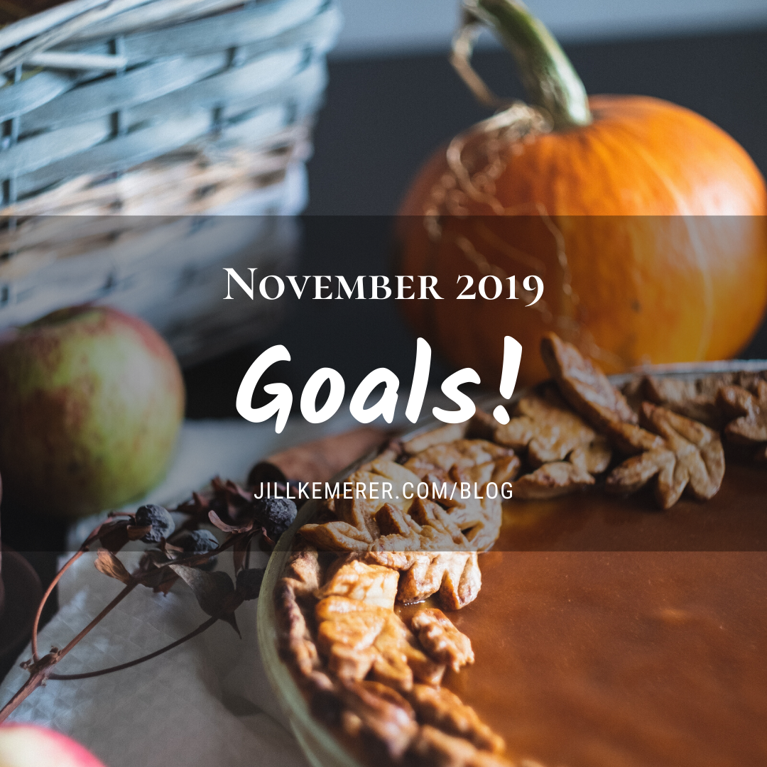 November 2019 Goals. Jill Kemerer. Blog