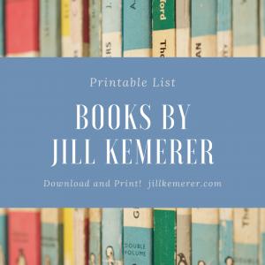 Jill Kemerer's Books Printable List. Jillkemerer.com