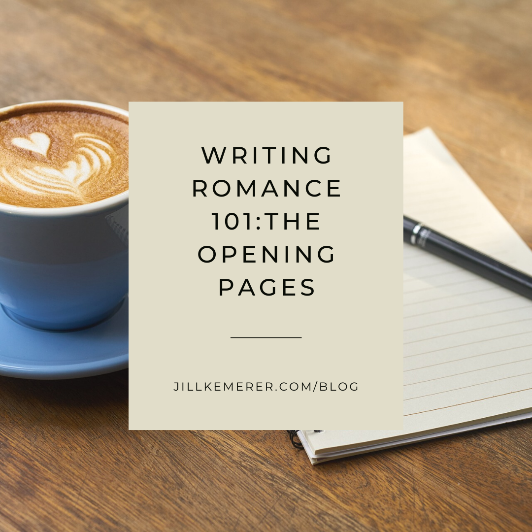 Writing Romance 101: The Opening Pages #WW