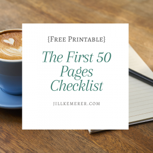 The First 50 Pages Checklist: Free Printable. JillKemerer.com