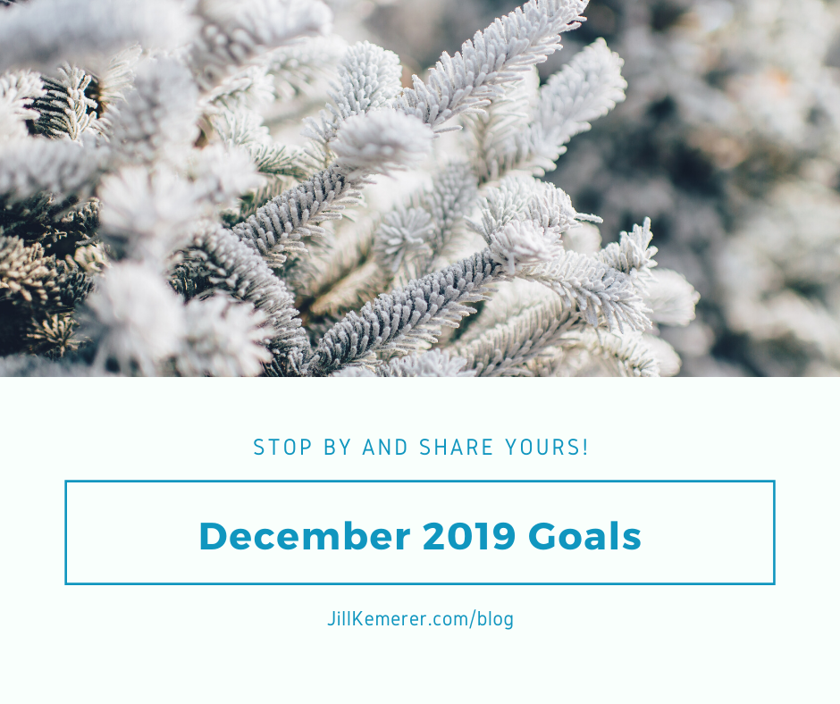 What Are Your Goals? December 2019. Jill Kemerer Blog