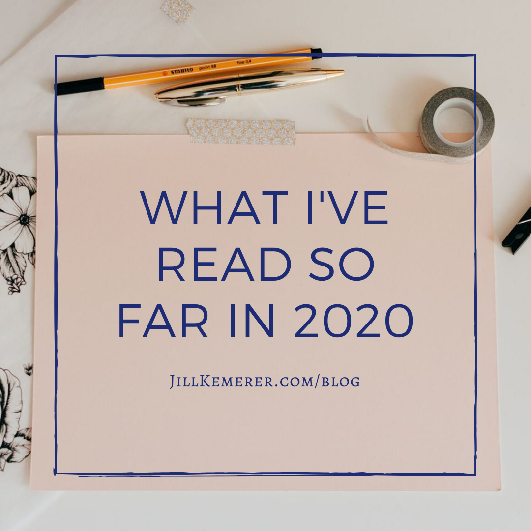 What I've Read So Far In 2020. Jill Kemerer