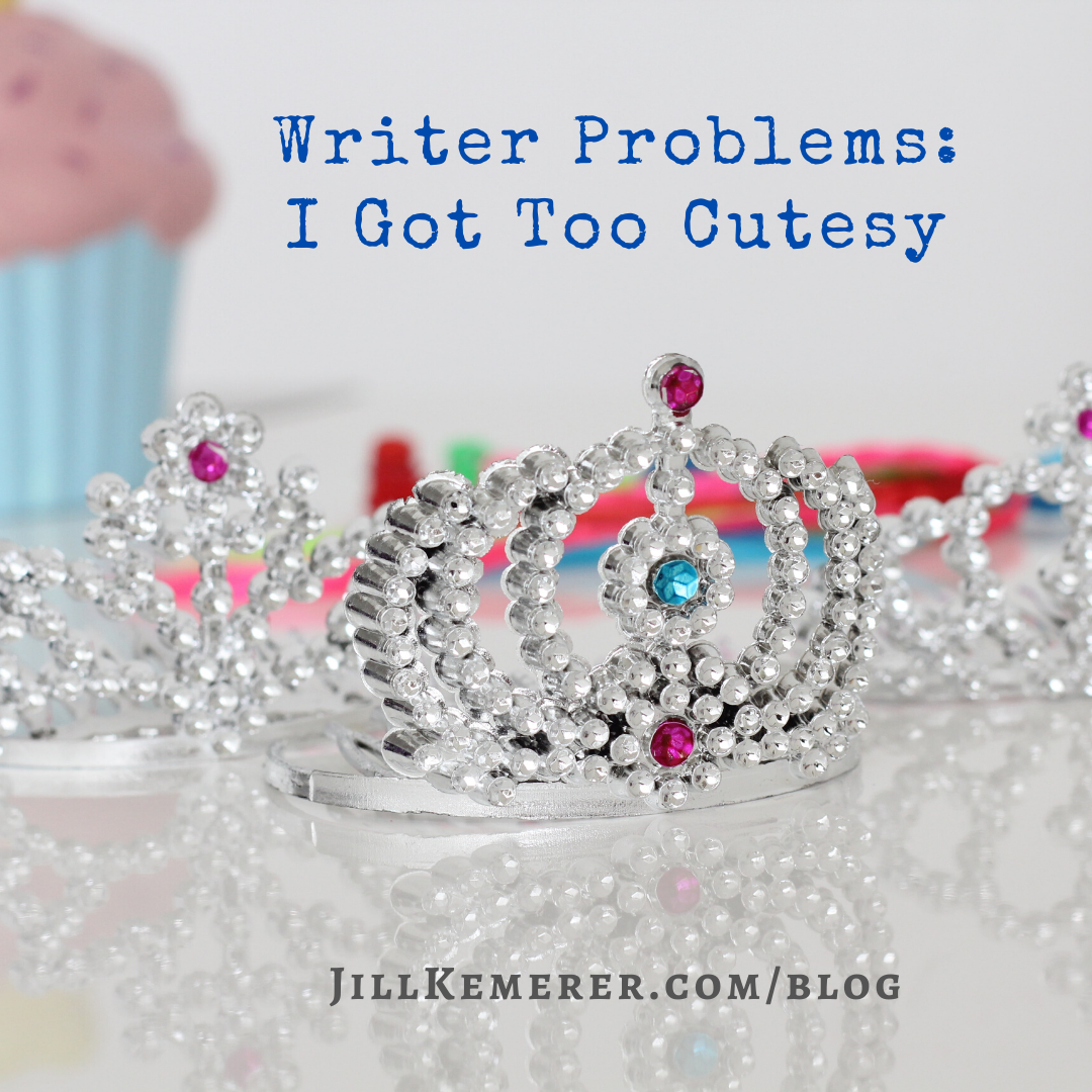 Writer Problems: I Got Too Cutesy