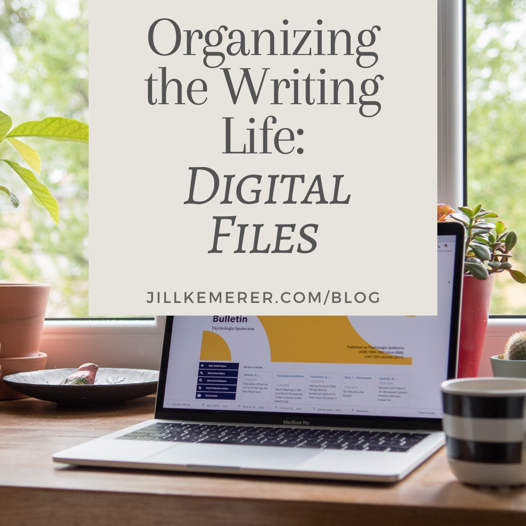 Organizing The Writing Life: Digital Files By Jill Kemerer