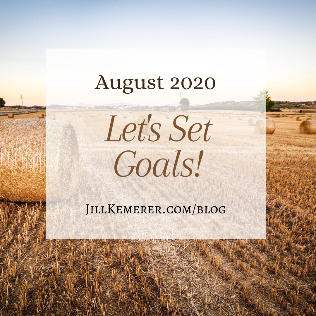 Let's Set Goals August 2020 Jill Kemerer