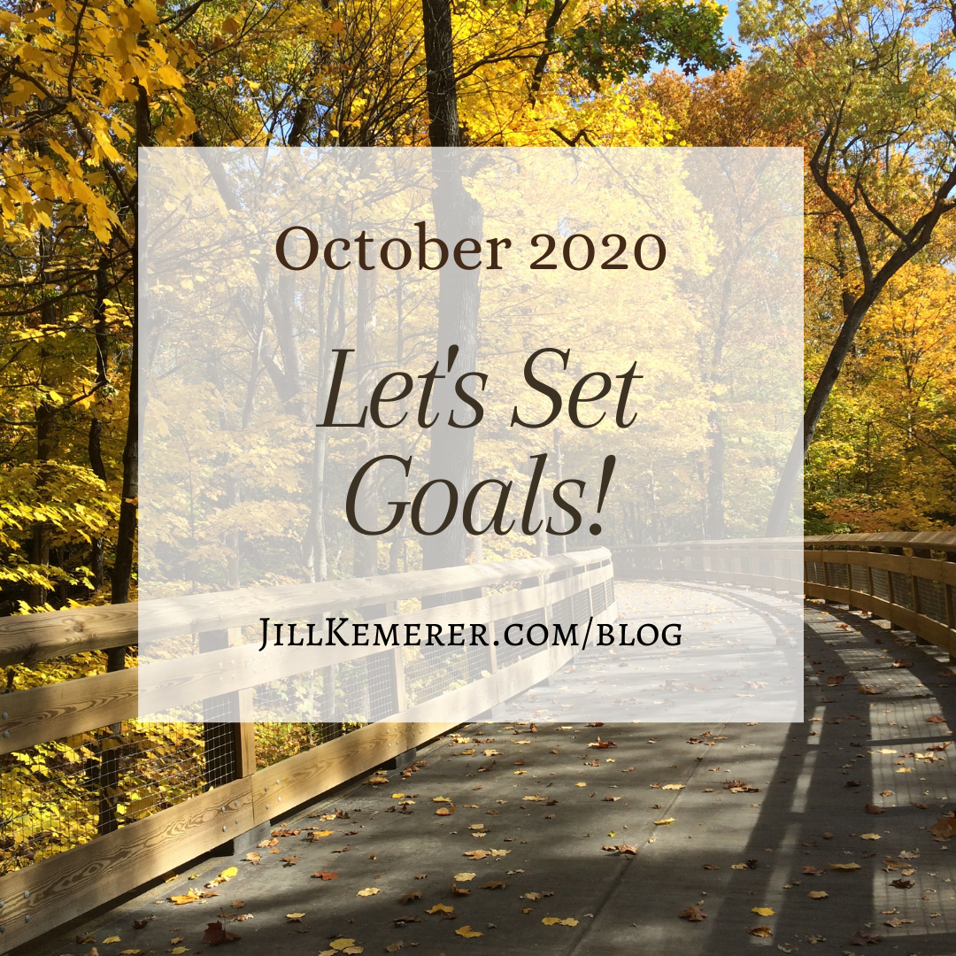 Let's Set Goals! October 2020