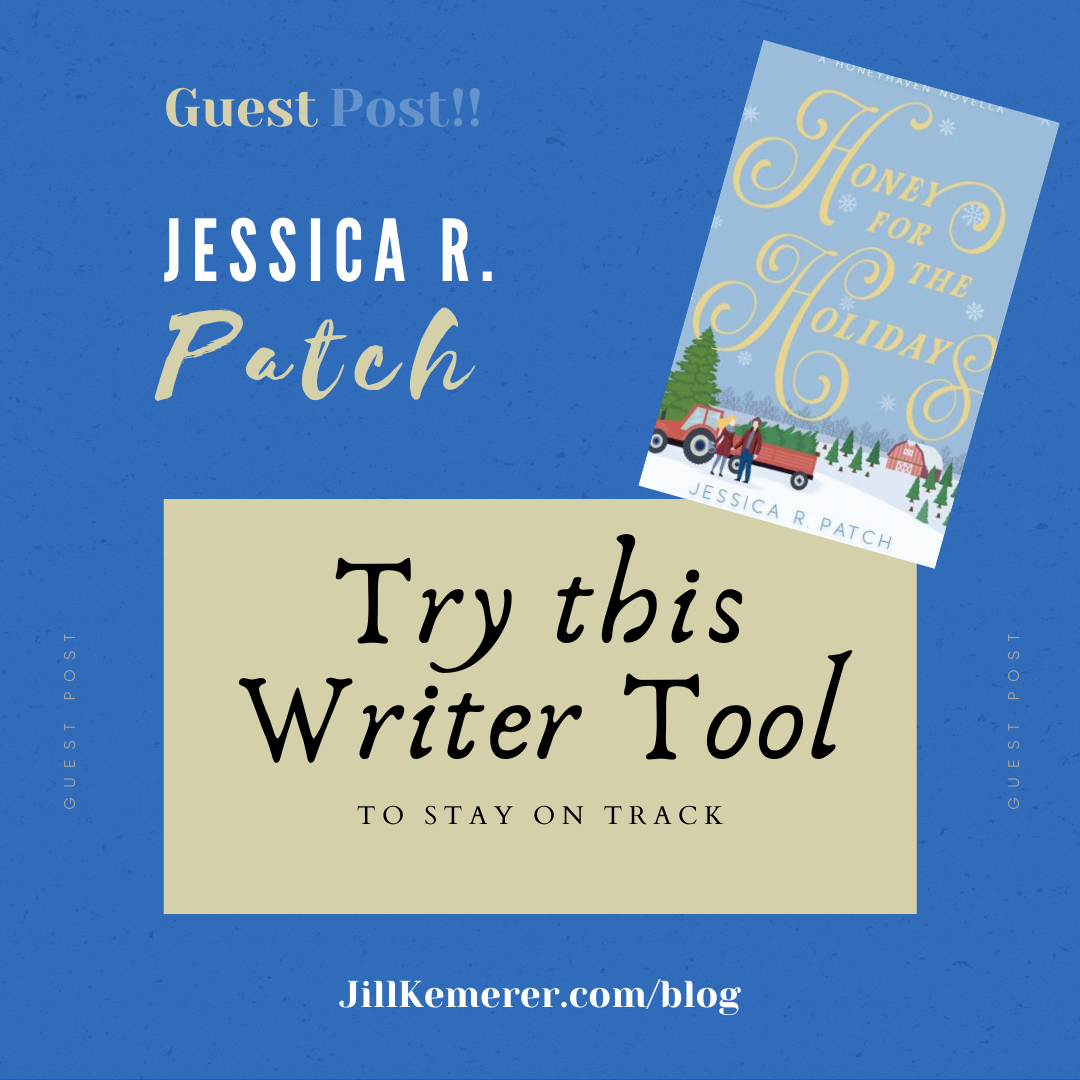 Writer Tool Guest Post Jessica R. Patch