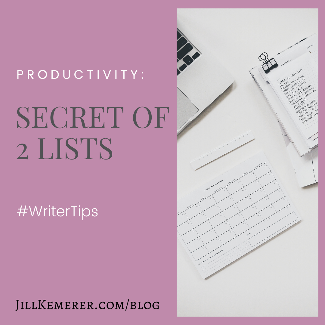 Secret Of 2 Lists: Writer Productivity, Jill Kemerer