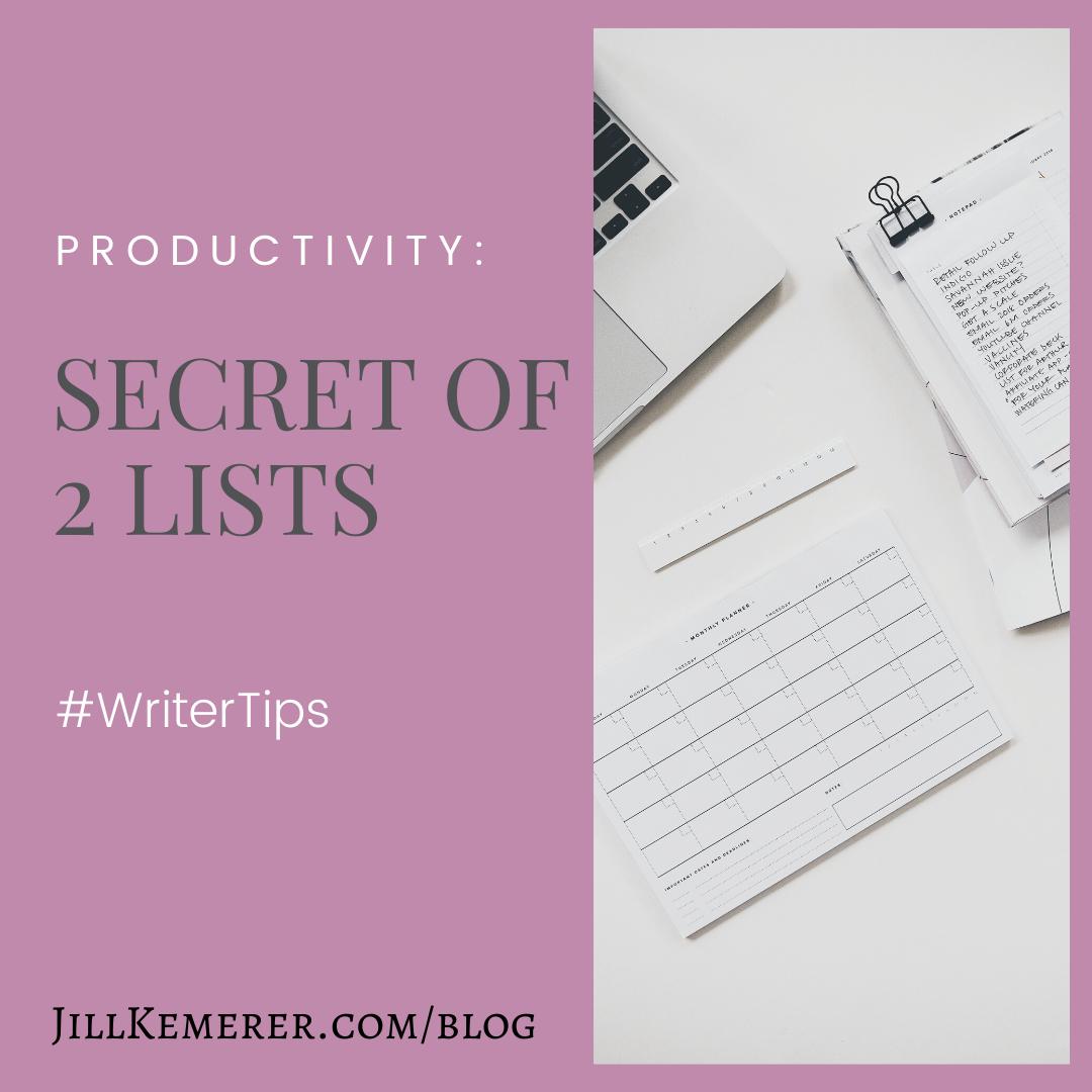Secret Of 2 Lists: Writer Productivity, Jill Kemerer