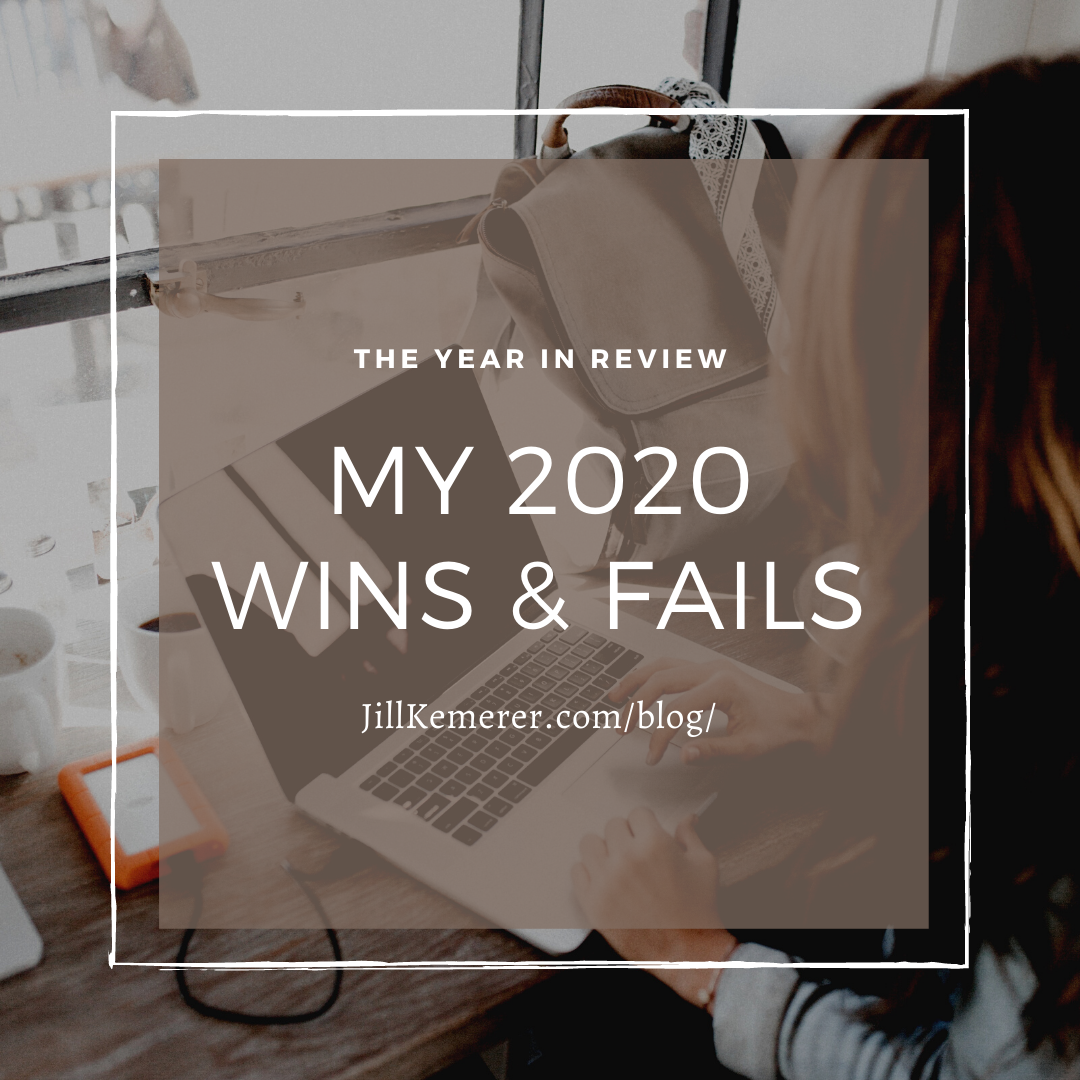 My 2020 Wins And Fails
