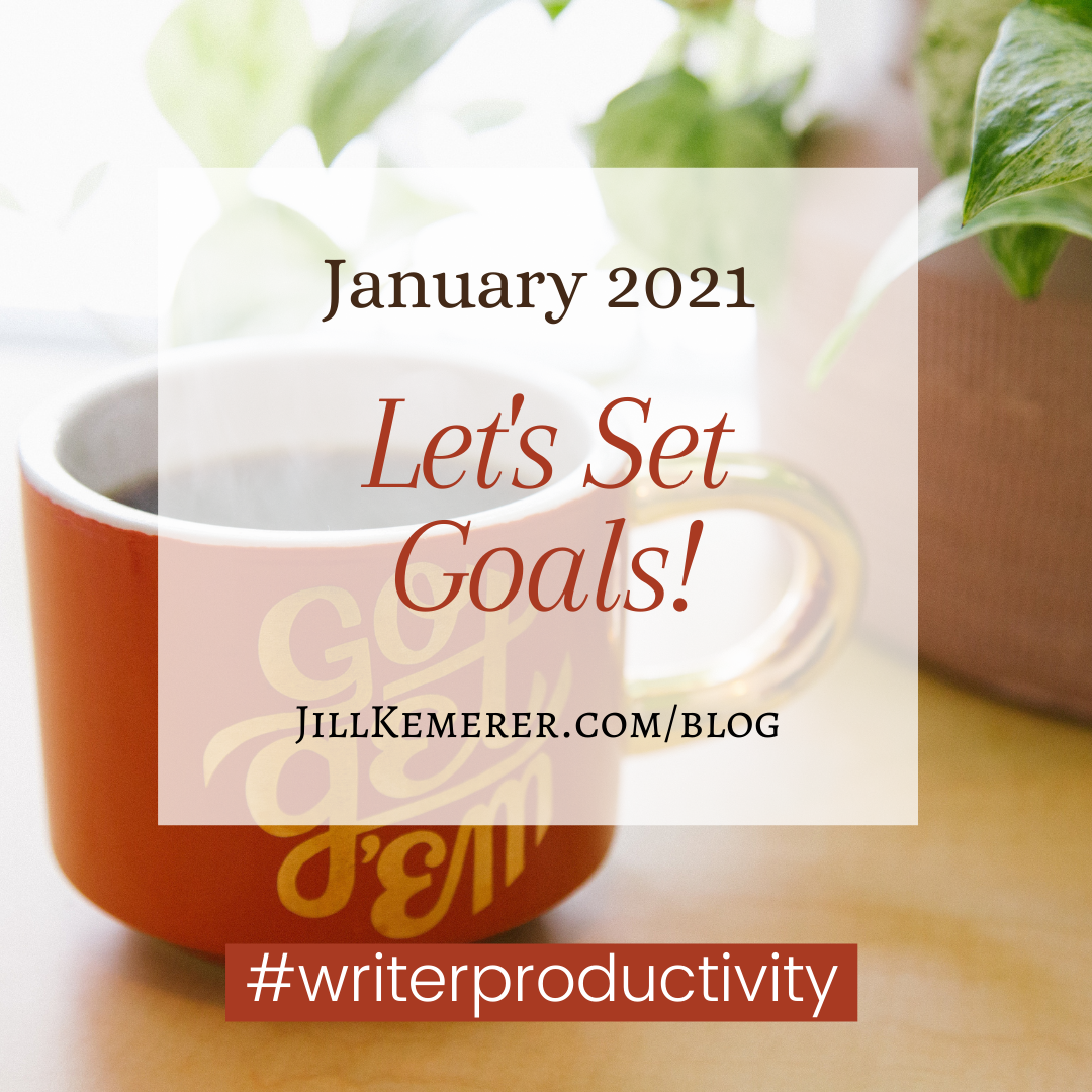 Let's Set Goals! January 2021 By Jill Kemerer