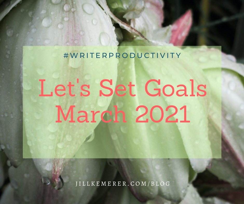 Let's Set Goals March 2021