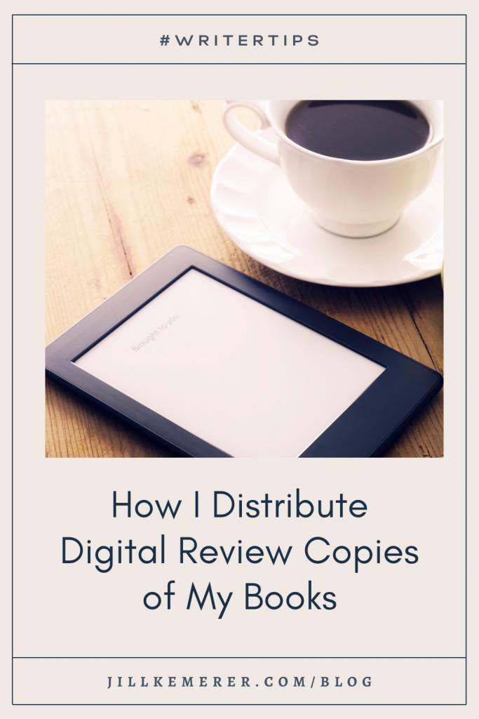 Distributing digital review copies. Jill Kemerer