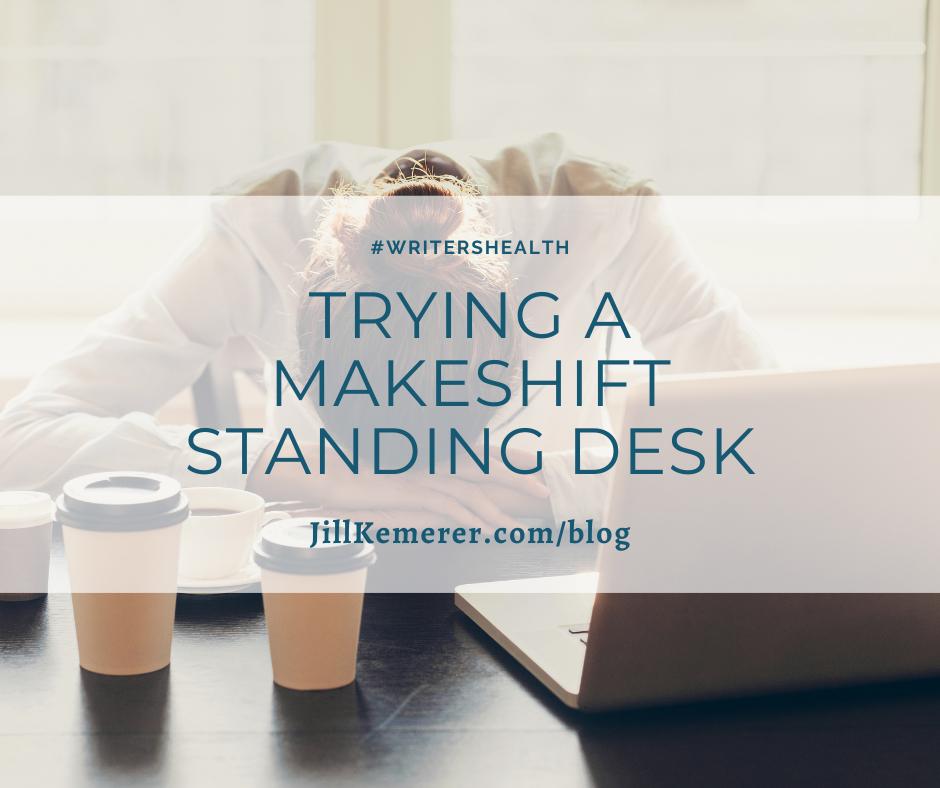 Trying A Makeshift Standing Desk By Jill Kemerer