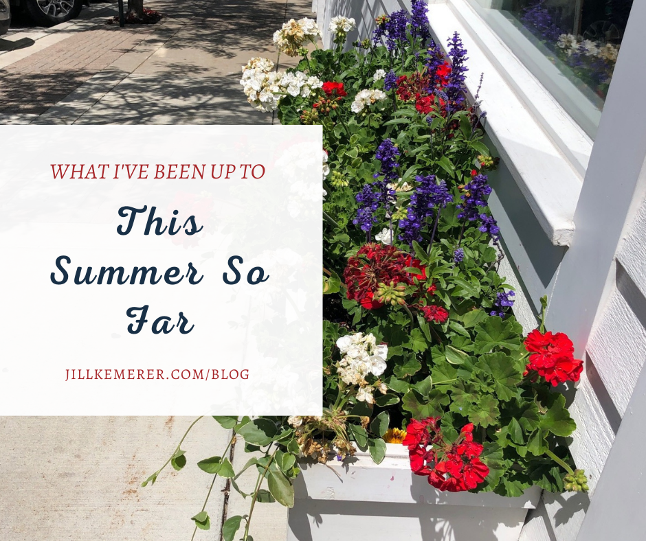 What I've Been Up To This Summer So Far, Jill Kemerer, Busy Summer