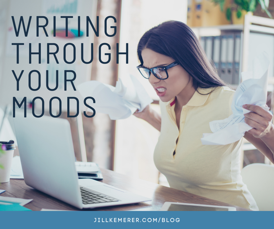 Writing Through Your Moods By Jill Kemerer