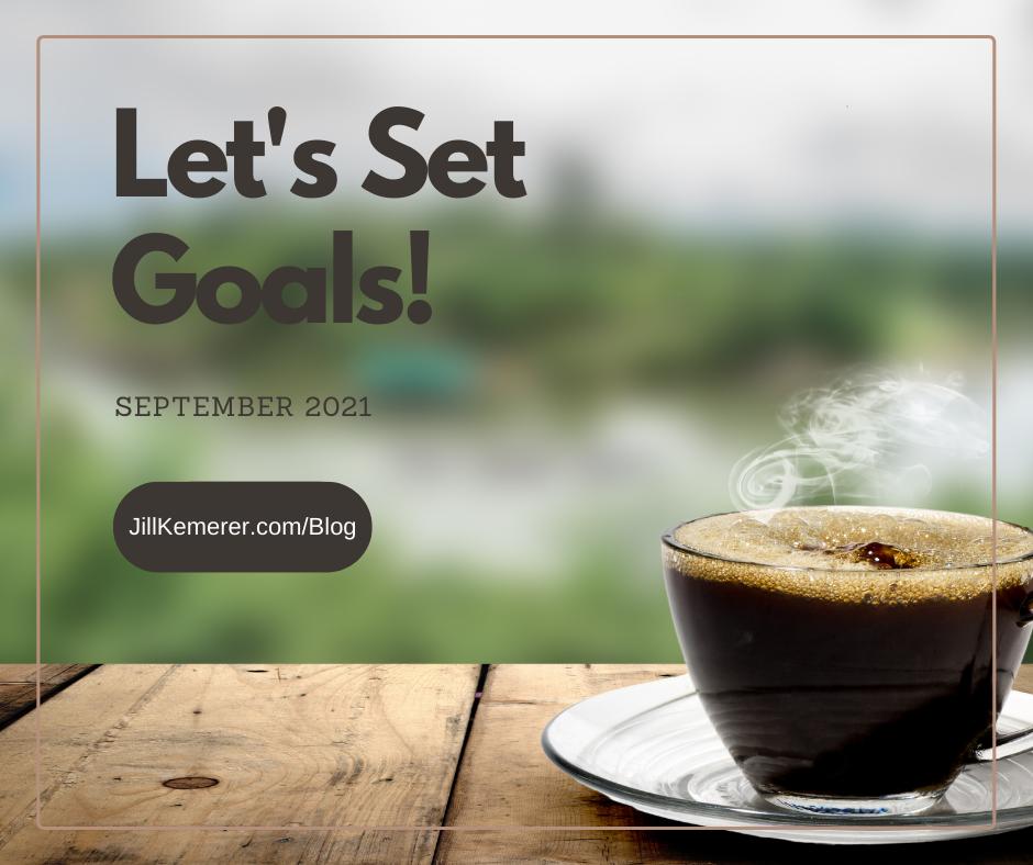 Let's Set Goals September 2021 Writer Productivity