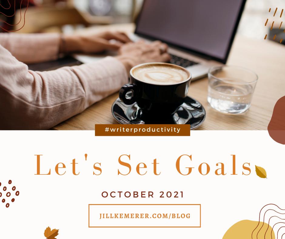 Let's Set Goals October 2021